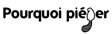 Logo de pourquoi piéger?